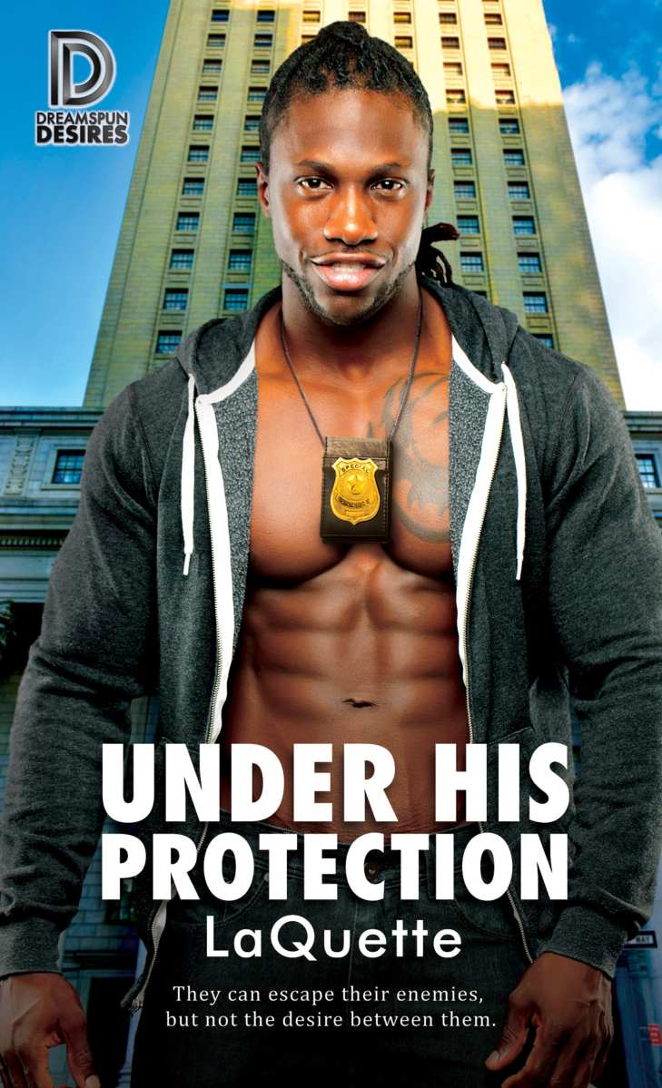 Under His Protection by LaQuette: Exclusive Guest Post & Excerpt and Release Day Review